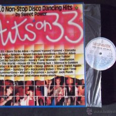 Discos de vinilo: HITS ON 33I-DISCO LP-LP1-50 NON-STOP DISCO DANCING HITS BY SWEET POWER-1982. Lote 53703955
