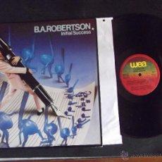 Discos de vinilo: B.A.ROBERTSON-DISCO LP-LP1-INITIAL SUCCESS-1980. Lote 53704060