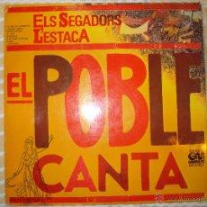 Discos de vinilo: EL POBLE CANTA. ELS SEGADORS. L´ESTACA. Lote 53708683