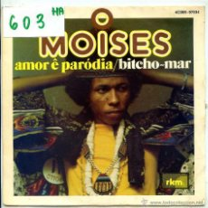 Discos de vinilo: MOISES / AMOR E PARODIA / BITCHO-MAR (SINGLE 1976). Lote 53710514