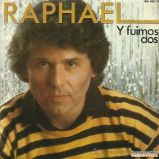 Discos de vinilo: RAPHAEL SINGLE SELLO HISPAVOX AÑO 1984. Lote 53711446