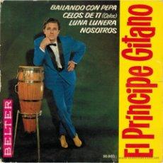 Discos de vinilo: EL PRÍNCIPE GITANO. BAILANDO CON PEPA/ CELOS DE TI/ LUNA LUNERA/ NOSOTROS. BELTER, ESP. 1963 EP. Lote 53718936