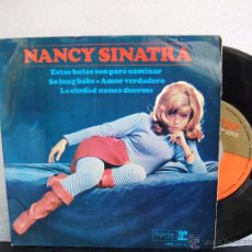 Discos de vinilo: NANCY SINATRA : ESTAS BOTAS SON PARA CAMINAR + 3 / REPRISE HRE 297-39. Lote 53740681