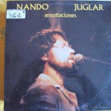 Discos de vinilo: LP - NANDO JUGLAR - ENSOÑACIONES (SPAIN, KRAKEN RECORDS 1985). Lote 53748268