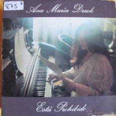 Discos de vinilo: LP - ANA MARIA DRACK - ESTA PROHIBIDO (SPAIN, RCA RECORDS 1977). Lote 53748453