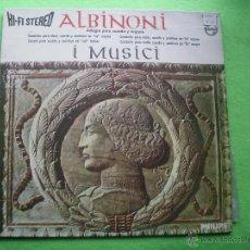 Discos de vinilo: I MUSICI : ALBINONI, ADAGIO PARA CUERDA Y ÓRGANO, CONCIERTO EN RE MAYOR; SONATA EN SOL MENOR;PEPETO. Lote 53749345