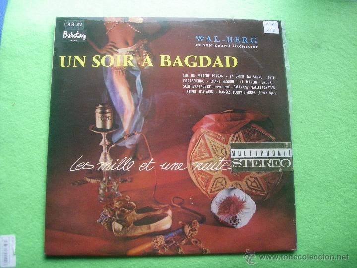 UN SOIR A BAGDAD WALL-BERG ET SON GRAND ORCHESTRE LP (Música - Discos de Vinilo - Maxi Singles - Étnicas y Músicas del Mundo)