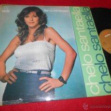 Discos de vinilo: CHELO SANTAELLA VEN A MIS BRAZOS LP 1981 MARFER. Lote 53755886
