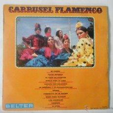 Discos de vinilo: CARRUSEL FLAMENCO .. Lote 53764654
