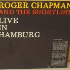 Discos de vinilo: ROGER CHAPMAN - LIVE IN HAMBURG ARISTA -1980. Lote 53765018