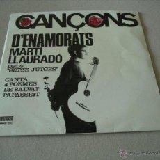 Discos de vinilo: MARTI LLAURADO EP 45 RPM CANÇONS SALVAT PAPASSEIT SETZE JUTGES CONCENTRIC ESPAÑA 1965 + LETRAS. Lote 53765450