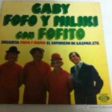 Discos de vinilo: GABY, FOFO Y MILIKI CON FOFITO (1975). Lote 53765589