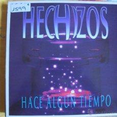 Discos de vinilo: LP - HECHIZOS - HACE ALGUN TIEMPO (SPAIN, DISCOS HOME 1992). Lote 53769464