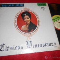 Discos de vinilo: ROSALINDA GARCIA CLASICOS VENEZOLANOS VOL.II LP FONOGRAMA VENEZUELA. Lote 53776431