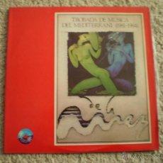 Disques de vinyle: DOBLE LP. TROBADA DE MUSICA DEL MEDITERRANI. 1981-1984.. Lote 53782759