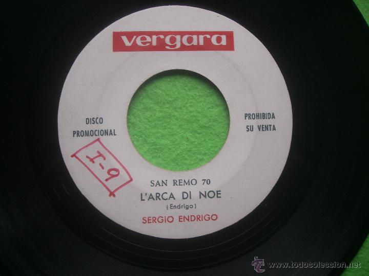 SERGIO ENDRIGO - L' ARCA DI NOE. SINGLE PROMO VERGARA FESTIVAL SAN REMO 1970 SIN CARATULA (Música - Discos - Singles Vinilo - Otros Festivales de la Canción)
