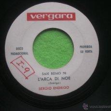 Discos de vinil: SERGIO ENDRIGO - L' ARCA DI NOE. SINGLE PROMO VERGARA FESTIVAL SAN REMO 1970 SIN CARATULA. Lote 53789489