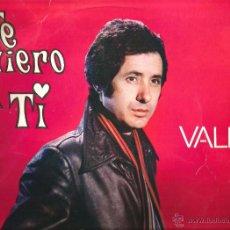 Discos de vinilo: LP VALEN - TE QUIERO A TI (EDICION ECUADOR ) ARREGLOS MANOLO GAS, J.L. NAVARRO, BELTRAN MONER. Lote 53813242