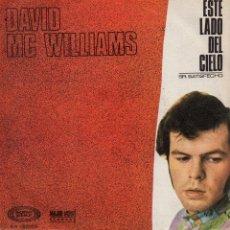 Discos de vinilo: DAVID MC WILLIAMS, SG , THIS SIDE OF HEAVEN + 1, AÑO 1968. Lote 53820940