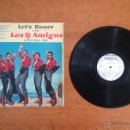 Discos de vinilo: LOS 5 AMIGOS - LET'S DANCE WITH LOS 5 AMIGOS AT ARIS SAN CLUB ISRAEL (1963 ARTON AN 66-39). Lote 53822745