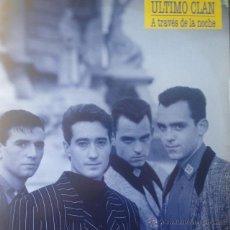 Discos de vinilo: ULTIMO CLAN - A TRAVÉS DE LA NOCHE . LP . 1990 POLYDOR . Lote 53823519