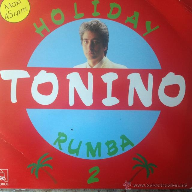 Discos de vinilo: Tonino - Holiday Rumba-2 . MAXI SINGLE . 1988 HORUS - Foto 1 - 53824448