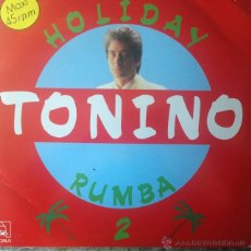 Discos de vinilo: TONINO - HOLIDAY RUMBA-2 . MAXI SINGLE . 1988 HORUS . Lote 53824448