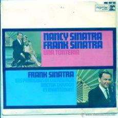 Discos de vinilo: FRANK SINATRA / NANCY SINATRA / UNA TONTERIA / DOCTOR ZHIVAGO + 2 (EP 1967). Lote 53824935
