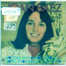 Discos de vinilo: JOAN BAEZ / NO SEAS MUY DURO / NORTE + 2 (EP 1968). Lote 53825535