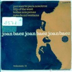 Discos de vinilo: JOAN BAEZ / POR SUERTE PARA NOSOTROS / TODAS MIS PENAS + 2 (EP 1965). Lote 53825590