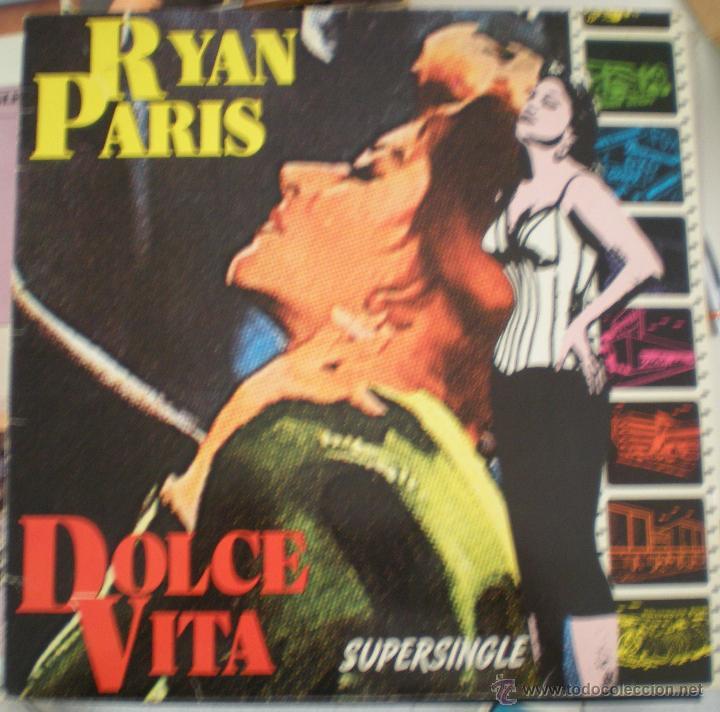 RYAN PARIS - DOLCE VITA (Música - Discos de Vinilo - Maxi Singles - Bandas Sonoras y Actores)