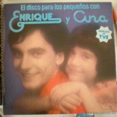 Discos de vinilo: ENRIQUE Y ANA - EL DISCO PARA LOS PEQUEÑOS - . Lote 53826510