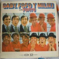 Discos de vinilo: GABY FOFO Y MILIKI CON FOFITO. Lote 53826595