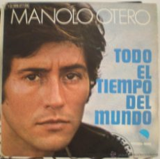 Discos de vinilo: MANOLO OTERO - TODO EL TIEMPO DEL MUNDO. Lote 53826942