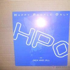 Discos de vinilo: HAPPY PEOPLE ONLY (SN) JACK AND JILL AÑO 1993 - EDICION PROMOCIONAL. Lote 53828760
