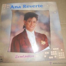 Discos de vinilo: ANA REVERTE (LP) EN MIL PEDAZOS AÑO 1989. Lote 53836399