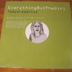 Discos de vinilo: EVERYTHING BUT THE GIRL-TEMPERAMENTAL MAXI 12. Lote 53838005