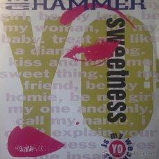 Discos de vinilo: MC HAMMER - YO!! SWEETNESS . MAXI SINGLE . 1990 UK . Lote 53839923