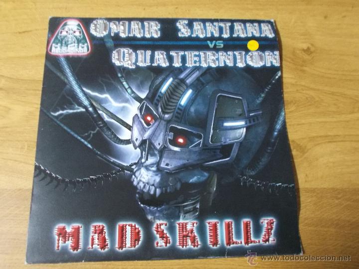OMAR SANTANA. QUATERNION. MAD SKILLZ MAXI 12 (Música - Discos de Vinilo - Maxi Singles - Techno, Trance y House)