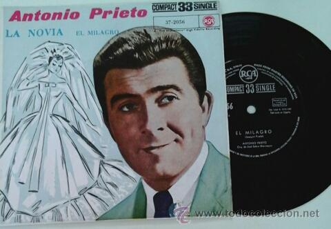 ANTONIO PRIETO -SG- LA NOVIA + 1 RARE SPAIN 60'S (Música - Discos - Singles Vinilo - Grupos y Solistas de latinoamérica)