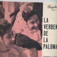 Discos de vinilo: LA VERBENA DE LA PALOMA.INES RIVADENEYRA/TINO PARDO/SALVADOR CASTELLO/ETC. Lote 53850350
