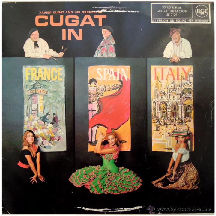 Discos de vinilo: Xavier Cugat And His Orchestra – Cugat In France, Spain & Italy - Lp Spain 1960 - RCA 3L10129 - Foto 1 - 53851195