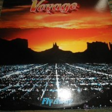 Discos de vinilo: VOYAGE - FLY AWAY LP - ORIGINAL U.S.A. - MARLIN RECORDS 1978 CON FUNDA INT. ORIGINAL -. Lote 53853223