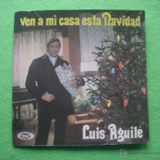 Discos de vinilo: LUIS AGUILE VEN A MI CASA ESTA NAVIDAD SINGLE SPAIN 1969 PDELUXE. Lote 53868780