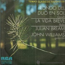 Disques de vinyle: JULIAN BREAM Y JOHN WILLIANS SINGLE SELLO RCA VICTOR AÑO 1972 EDITADO EN ESPAÑA, PROMOCIONAL. Lote 53871997
