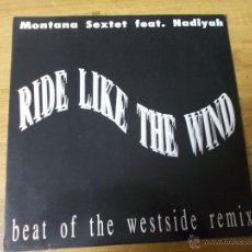 Discos de vinilo: MONTANA SEXTET. RIDE LIKE THE WIND. MAXI 12. Lote 53872317