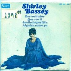 Discos de vinilo: SHIRLEY BASSEY / DERROCHADOR / QUE SEA EL + 2 (EP 1967). Lote 53879873