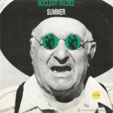 Discos de vinilo: NUCLEAR VALDEZ-SUMMER SINGLE VINILO 1990 PROMOCIONAL SPAIN. Lote 53880525