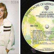 Discos de vinilo: SHAUN CASSIDY - BORN LATE 1977 !! COMPLETA 1ª EDIC ORG USA, EXC. Lote 53882191