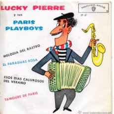 Discos de vinilo: LUCKY PIERRE & THE PARIS PLAYBOYS, EP , FLEAMARKET MELODY + 3, AÑO 1963. Lote 53883277